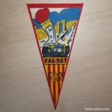 Galhardetes de coleção: ANTIGUO BANDERIN - FALSET (CATALUÑA) CATALUNYA - AÑOS 60. Lote 204072295