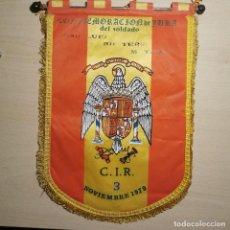 Fanions de collection: ANTIGUO BANDERIN - CONMEMORACION DE JURA DEL SOLDADO - C.I.R- 3 NOVIEMBRE 1979 - ESPAÑA MILITAR. Lote 204156950