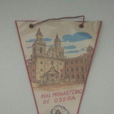 Banderines de colección: ANTIGUO BANDERÍN - REAL MONASTERIO DE OSERA - OURENSE - VER FOTOS. Lote 206571667
