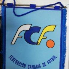 Banderines de colección: BANDERIN: FEDERACION CANARIA DE FUTBOL. Lote 211392662