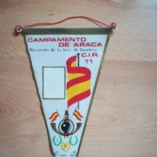 Banderines de colección: BANDERÍN CAMPAMENTO DE ARACA. JURA DE BANDERA. ABRIL 1967.. Lote 211799050