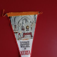 Banderines de colección: BANDERIN EN TELA CORONACION CANONICA N.S.NURIA (1965). Lote 217493368