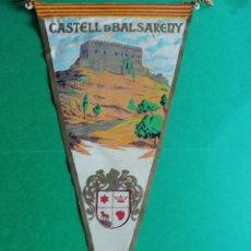 Banderines de colección: BANDERIN DE TELA ESTAMPADO CASTELL DE BALSARENY. Lote 222548836