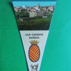 Banderines de colección: BANDERIN PLASTIFICADO DE SAN CLEMENTE SASEBAS. Lote 222965397