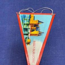 Banderines de colección: BANDERIN FRANCIA CASTILLOS LOIRA SULLY SUR LOIRE VAL DE LOIRE. Lote 223699433