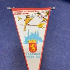 Banderines de colección: BANDERIN II CERTAMEN CANARICULTURA Y PAJAROS EXOTICOS ZARAGOZA 1962. Lote 223700172