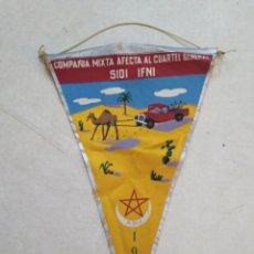 Banderines de colección: BANDERIN SIDI IFNI, COMPAÑÍA MIXTA AFECTA AL CUARTEL GENERAL, 1958. Lote 228211305