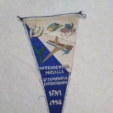 Banderines de colección: BANDERIN IFNI, 2 COMPAÑÍA EXPEDICIONARIA, INTENDENCIA DE MELILLA, 1958. Lote 228212270