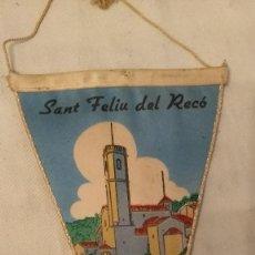 Banderines de colección: BANDERÍN SANT FELIU DEL RACÓ. Lote 230738850