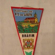 Banderines de colección: BANDERÍN BRÀFIM. SANTUARI DE N.S. DE LORETO. Lote 230742580
