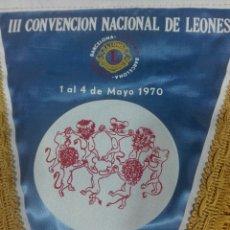Banderines de colección: LIONS LEONES BANDERÍN IIIª CONVENCIÓN NACIONAL DE LEONES. Lote 238069800