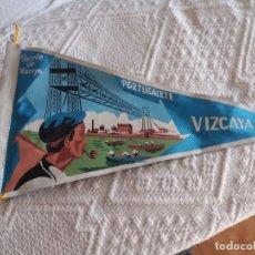 Bandierine di collezione: BANDERÍN. PORTUGALETE. PUENTE DE VIZCAYA.. Lote 243229265