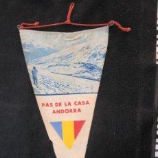 Banderines de colección: ANDORRA-PAS DE LA CASA-BANDERIN ANTIGUO-VER FOTOS-(V-22.563). Lote 245650275