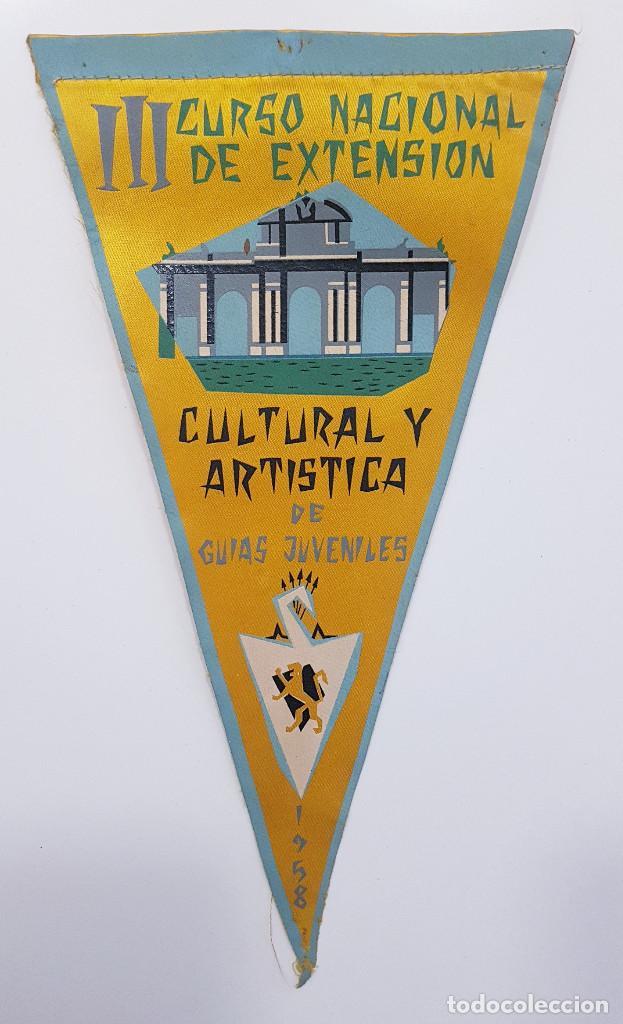 BANDERIN CURSO NACIONAL GUIAS JUVENILES 1958 CULTURAL (FALANGE FRENTE JUVENTUDES) 14,5 X 28 CM RARO (Coleccionismo - Banderines)