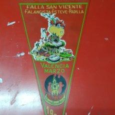 Banderines de colección: BANDERÍN FALLA SAN VICENTE FALANGISTA ESTEVE PADILLA VALENCIA 1965. Lote 252117595