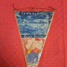 Banderines de colección: BANDERIN ANTIGO TAMARIU COSTA BRAVA CON SU ENVOLTORIO DE PLASTICO. Lote 253798025