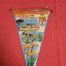 Banderines de colección: BANDERIN ANTIGUO CALDAS DE MONTBUY CON SU ENVOLTORIO DE PLASTICO. Lote 253811485