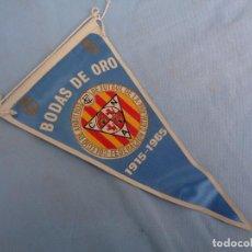 Banderines de colección: BANDERIN BODAS DE ORO COLEGIO DE ARBITROS DE FÚTBOL DE LA FEDERACIÓN CATALANA 1915-1965. Lote 254671635