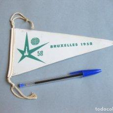 Banderines de colección: BANDERÍN PLÁSTICO DE LA EXPOSICIÓN UNIVERSAL DE BRUXELAS - BRUXELLES 1958. Lote 256051710
