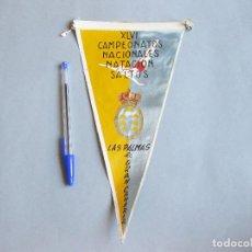 Banderines de colección: BANDERÍN DEL XLVI CAMPEONATOS NACIONALES. NATACIÓN. SALTOS. LAS PALMAS DE GRAN CANARIA. Lote 256062045