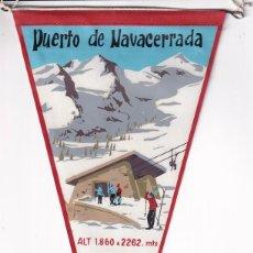 Banderines de colección: ANTIGUO BANDERÍN PUERTO DE NAVACERRADA ALT 1.860 A 2262 MTS TELESILLAS. 28 X 15 CM. Lote 259847710