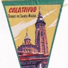 Banderines de colección: BANDERÍN RECUERDO DE CALATAYUD TORRE DE SANTA MARIA AÑOS 50. Lote 262933315