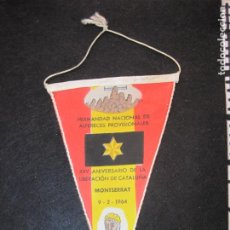 Banderines de colección: MONTSERRAT-HERMANDAD NACIONAL ALFERECES-XXV ANIVERSARIO LIBERACION CATALUNYA-VER FOTOS-(K-3002). Lote 266139918