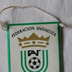 Banderines de colección: BANDERIN FEDERACION ANDALUZA DE FUTBOL FAF. Lote 269605218