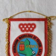 Banderines de colección: BANDERIN FEDERACION MADRILEÑA DE FUTBOL SALA. Lote 269605898