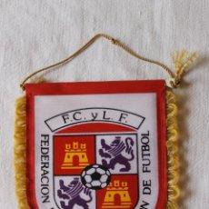 Banderines de colección: BANDERIN FEDERACION DE CASTILLA Y LEON DE FUTBOL. Lote 269606108
