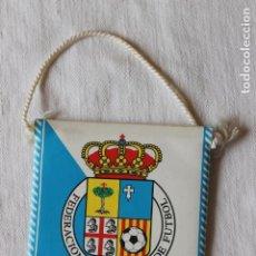 Banderines de colección: BANDERIN FEDERACION ARAGONESA DE FUTBOL. Lote 269606718