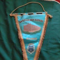 Banderines de colección: BANDERÍN LA SALLE SAN RAFAEL. MADRID. Lote 283186963