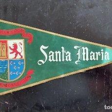 Banderines de colección: ANTIGUO BANDERIN DE SANTA MARÍA - POR CASTILLA Y POR LEON - NUEVO MUNDO HALLO COLON - AÑOS 60 - EN B. Lote 288144058