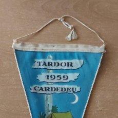 Banderines de colección: BANDERÍN TARDOR CARDEDEU AÑO 1959. Lote 293886028