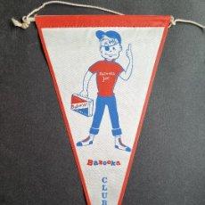 Galhardetes de coleção: BANDERIN PUBLICIDAD DE CHICLES BAZOOKA CLUB ANTIGUO ORIGINAL. Lote 294007488