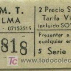 Coleccionismo Billetes de transporte: BILLETE DE TRANSPORTE DE PALMA DE MALLORCA (BALEARES) // EMT . Lote 26284301