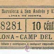 Coleccionismo Billetes de transporte: TRANVIAS DE BARCELONA A SAN ANDRES Y EXTENSIONES-- LINEA DE HORTA. Lote 27462903