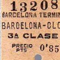 Coleccionismo Billetes de transporte: BILLETE DE TREN - BARCELONA TERMINO - BARCELONA / CLOT- 3º CLASE - AÑO 1951. Lote 14632226