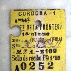 Coleccionismo Billetes de transporte: ANTIGUO BILLETE CORDOBA - JEREZ DE LA FRONTERA. 1ª CLASE.. Lote 26962499