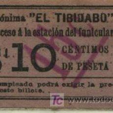 Coleccionismo Billetes de transporte: BILLETE DEL TRANVIA DEL TIBIDABO BARCELONA // 10 CTS SOBRECARGA 15 CTS.. Lote 26217501