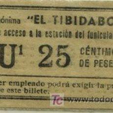 Coleccionismo Billetes de transporte: BILLETE DEL TRANVIA DEL TIBIDABO BARCELONA //25 CTS . Lote 26217502