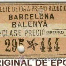 Coleccionismo Billetes de transporte: (BT-15)BILLETE DE TRANSPORTE DE CARTON BARCELONA-BALENYA. Lote 20608256