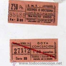 Coleccionismo Billetes de transporte: LOTE DE BILLETES DE TRANVIA ? EMT. FESTIVOS O NOCTURNA Y GOYA CONCEPTCIÓN . 2,50 PTYS. AUTOBUSES.. Lote 23262279