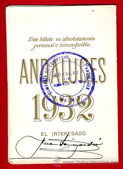 Coleccionismo Billetes de transporte: TREN, FERROCARRIL FERROCARRILES ANDALUCES , BILLETE LIBRE CIRCULACION 1932 1ª CLASE, F18 - Foto 3 - 24118481