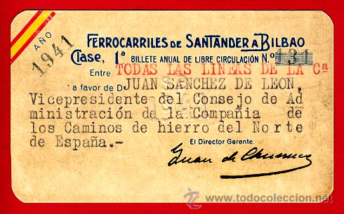 TREN, FERROCARRIL SANTANDER BILBAO NORTE, BILLETE LIBRE CIRCULACION 1941 1ª CLASE, F25 (Coleccionismo - Billetes de Transporte)