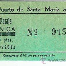 Coleccionismo Billetes de transporte: AR5. BILLETE PASAJE PUERTO SANTA MARIA -CADIZ.12 PESETAS. Lote 29076156
