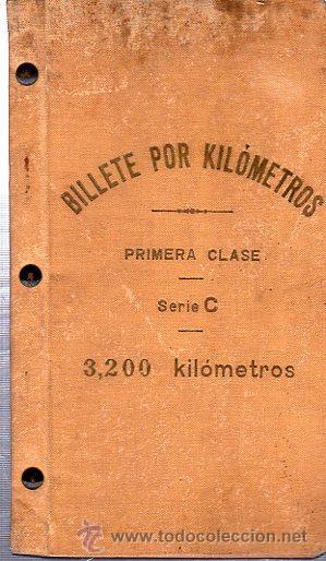 BILLETE POR KILÓMETROS, PRIMERA CLASE, SERIE C, 1909-1910 (Coleccionismo - Billetes de Transporte)