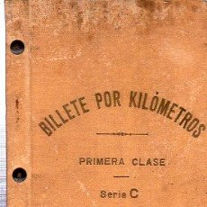Coleccionismo Billetes de transporte: BILLETE POR KILÓMETROS, PRIMERA CLASE, SERIE C, 1909-1910. Lote 29693002