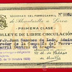 Coleccionismo Billetes de transporte: TREN , FERROCARRIL COMPAÑIA ALCANTARILLA A LORCA MURCIA , BILLETE LIBRE CIRCULACION 1932 , F65. Lote 29742677