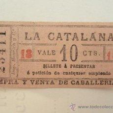 Coleccionismo Billetes de transporte: BILLETE LA CATALANA , TRANSPORTE TRANVIA , PROPAGANDA CABALLOS , , VER REVERSO. Lote 30934711